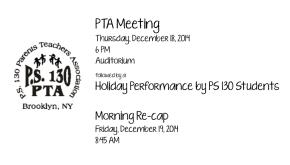 PTA Meeting:  Thursday, December 18th @ 6 PM, Morning Breakfast Re-Cap: Friday, December 19th @ 8:45AM