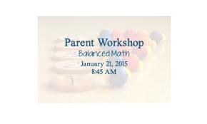 Parent Workshop: BalancedMath