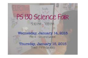 Science Fair!  Wednesday January 14 & Thursday January15
