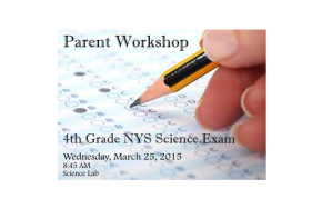 Parent Workshop: 4th Grade NYS Science Exam