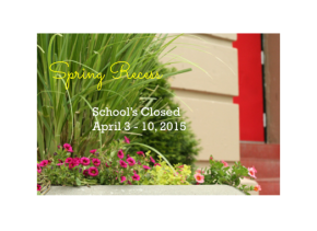 Spring Recess: School's Closed April 3rd – 10th