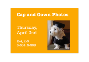 Stepping Up and Graduation Cap & Gown Photos: Thursday, April 2