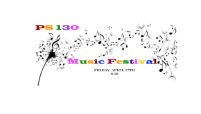 PS 130 First Annual Music Festival