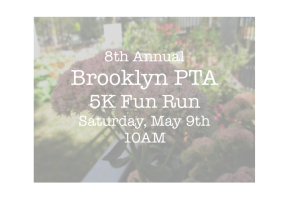 8th Annual Brooklyn PTA 5K Run for Schools Fun Run