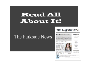 Hot Off the Press….The ParksideNews!