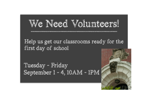 Volunteer!  Help to Get Our Classrooms Ready…