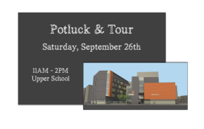 Potluck and Upper School Tour