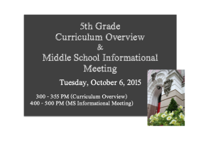 5th Grade Curriculum Overview & Middle School Informational Meeting