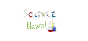 May Science News!!!
