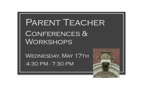 Parent Teacher Conferences &Workshops