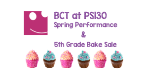 BCT Spring Performance + 5th Grade BakeSale