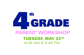 4th Grade Parent Workshop: Middle SchoolInformation