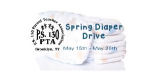 PS 130 PTA Spring DiaperDrive