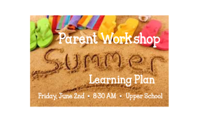 Parent Workshop: A Summer Learning Plan