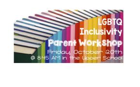 Parent Workshop: LGBTQInclusivity