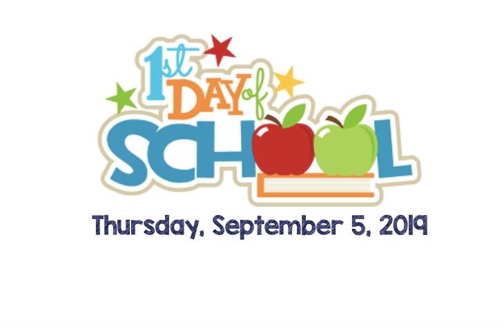 1st Day of School Thursday, September 5, 2019